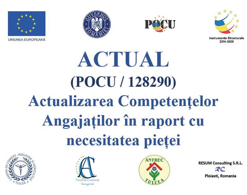 ANTREC Tulcea, partener în proiectul ACTUAL (POCU / 128290) – Actualizarea Competențelor Angajaților în raport cu necesitatea pieței